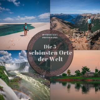 Die 5 schönsten Orte der Welt
