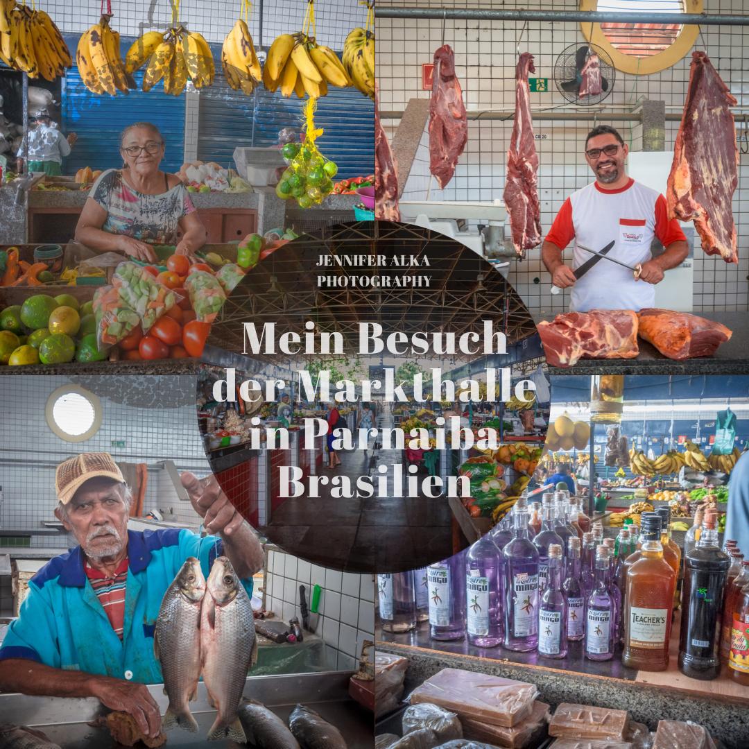 Mein Besuch der Markthalle in Parnaiba / Brasilien